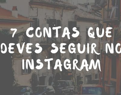 7 Contas Que Deves Seguir no Instagram